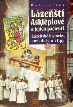 Fatimma.cz Lázeňští Asklépiové a jejich pacienti Image