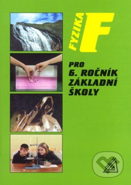Fyzika 6 pro základní školu - Metodická příručka RVP - SPN - pedagogické nakladatelství