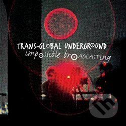 Impossible Broadcasting - Transglobal Undeground