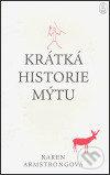 Krátká historie mýtu - Karen Armstrong