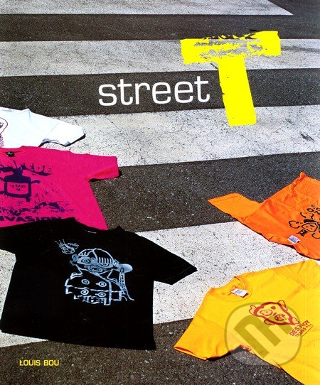 Street T - Louis Bou