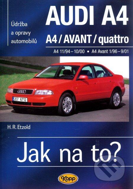 Audi A4, A4/Avant/quattro - Hans-Rüdiger Etzold