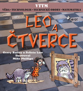 Leo a čtverce - Gerry Bailey, Felicia Law