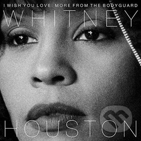 Whitney  Houston:  I Wish You Love / More From The Bodyguard LP - Whitney  Houston