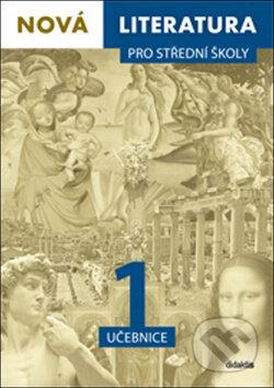 Nová literatura 1 pro střední školy -