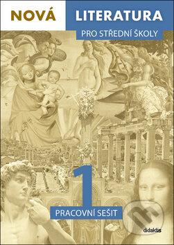 Nová literatura 1 pro střední školy Pracovní sešit -