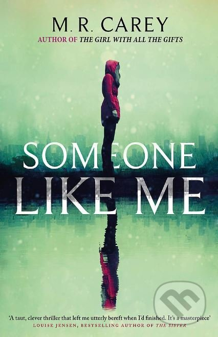 Someone Like Me - M.R. Carey