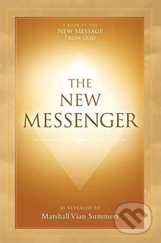 The New Messenger - Marshall Vian Summers