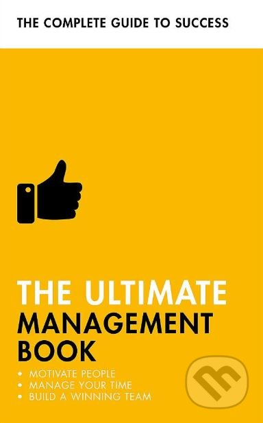 The Ultimate Management Book - Martin Manser, Nigel Cumberland, Norma Barry, Di Kamp