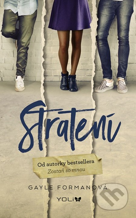 Stratení - Gayle Forman