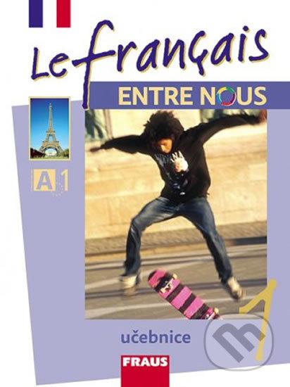 Excelsiorportofino.it Le français ENTRE NOUS 1 učebnice + mp3 Image