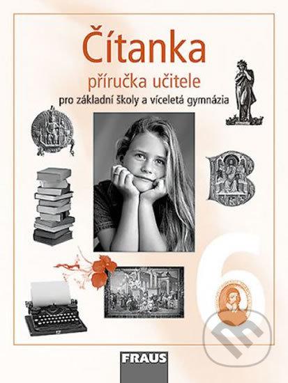 Čítanka 6 Příručka učitele - Ladislava Lederbuchová, Eva Beránková