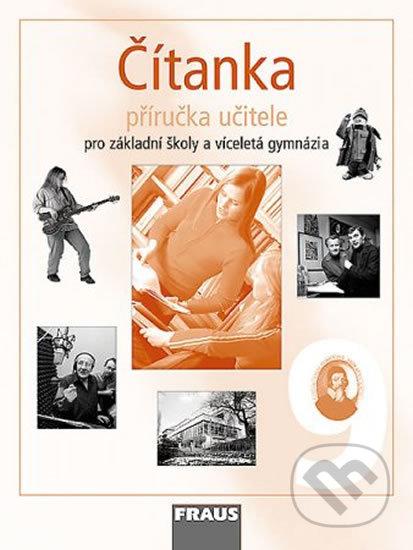 Čítanka 9 Příručka učitele - Ladislava Lederbuchová, Monika Stehlíková