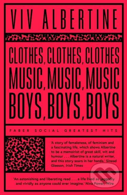 Clothes Music Boys - Viv Albertine