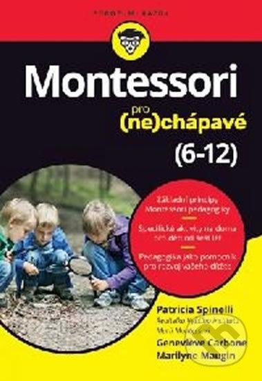 Montessori pro (ne)chápavé (6-12 let) - Patricia Spinelli, Genevieve Carbone, Marilyne Maugin