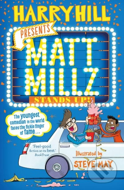 Matt Millz Stands Up - Harry Hill, Steve May (ilustrácie)