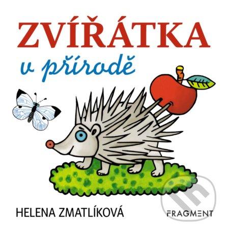 Zvířátka v přírodě - Helena Zmatlíková (ilustrátor)