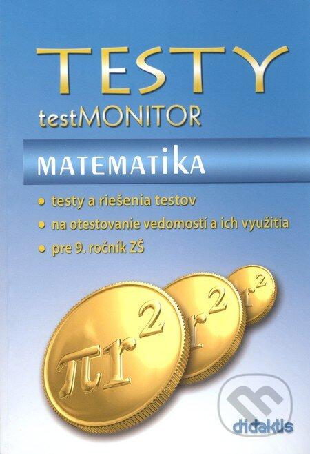 Testy - testMONITOR - Matematika - Kolektív autorov