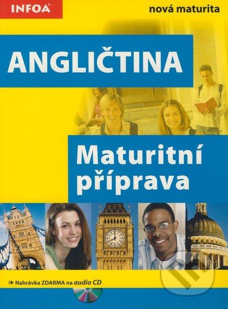 Angličtina - Maturitní příprava - INFOA
