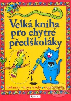 Interdrought2020.com Velká kniha pro chytré předškoláky Image