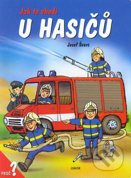 Jak to chodí u hasičů - Dana Winklerová