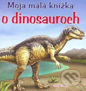 Fatimma.cz Moja malá knižka o dinosauroch Image