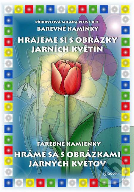 Peticenemocnicesusice.cz Hrajeme si s obrázky jarních květin/Hráme sa s obrázkami jarných kvetov Image