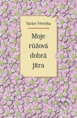 Fatimma.cz Moje růžová dobrá jitra Image