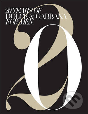 20 Years of Dolce & Gabbana for Men -