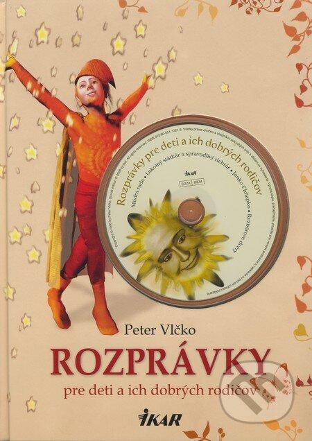 eef63cce2 Kniha: Rozprávky pre deti a ich dobrých rodičov (Peter Vlčko)   Martinus