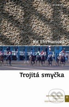 Trojitá smyčka - Kit Ehrmanová