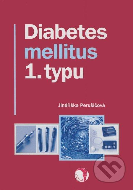 Diabetes mellitus 1. typu - Jindřiška Perušičová