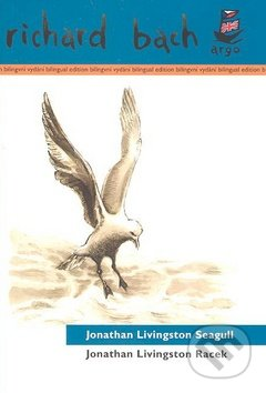 Jonathan Livingston Seagull / Jonathan Livingston Racek - Richard Bach