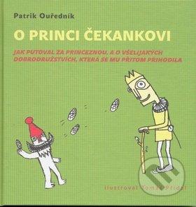 O princi Čekankovi - Patrik Ouředník