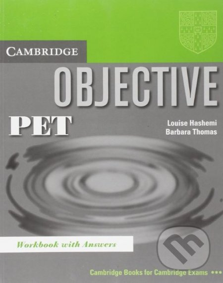 Objective: PET Workbook with Answers - Louise Hashemi, Barbara Thomas
