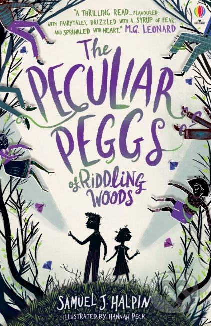 The Peculiar Peggs of Riddling Woods - Samuel J. Halpin
