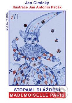 Stopami dláždění Mademoiselle Paris - Jan Cimický