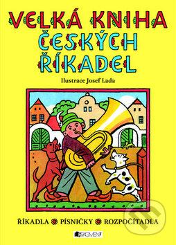 Velká kniha českých říkadel - Nakladatelství Fragment