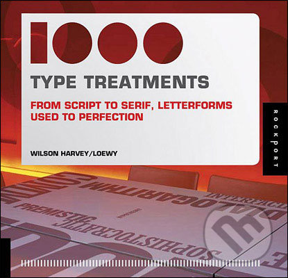 1000 Type Treatments - Wilson Harvey