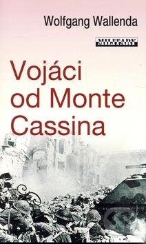 Fatimma.cz Vojáci od Monte Cassina Image