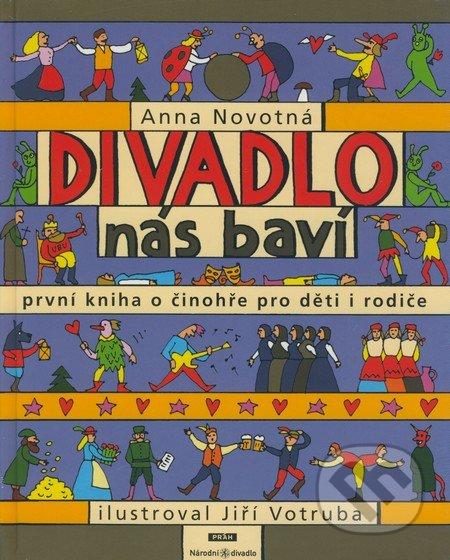 Divadlo nás baví - Anna Novotná