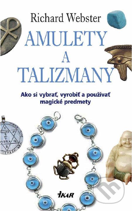 Amulety a talizmany - Richard Webster