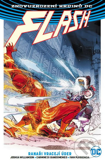 Flash 3: Ranaři vracejí úder - Joshua Williamson, Carmine Di Glandomenico (Ilustrácie), Davide Gianfelice(Ilustrácie), Neil Googe (Ilustrácie), Jesus Merino (Ilustrácie), Andy Owens (Ilustrácie)