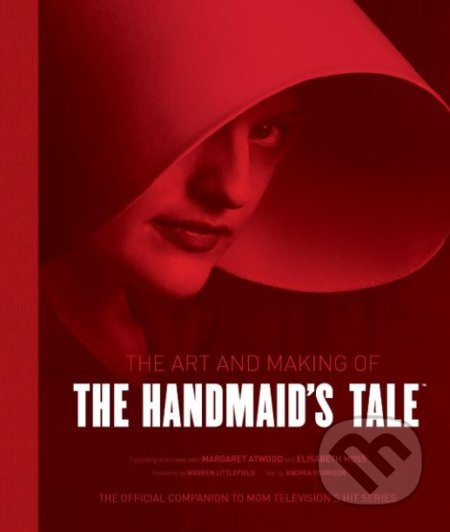 The Art and Making of The Handmaid's Tale - Andrea Robinson