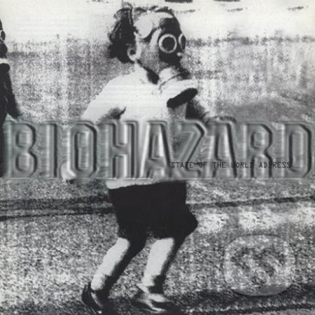 Biohazard:  State Of The World Address LP - Biohazard