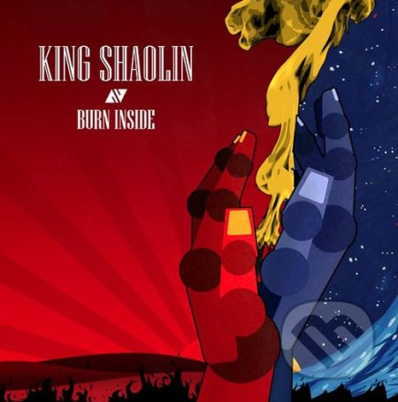 King Shaolin: Burn Inside - King Shaolin