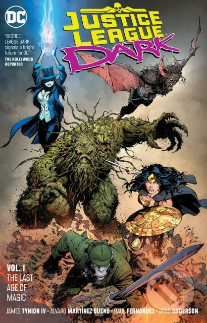 Justice League Dark (Volume 1) - James Tynion IV