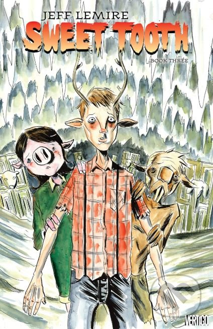 Sweet Tooth (Book Three) - Jeff Lemire