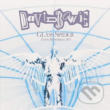 David Bowie: Glass Spider (Remastered 2018) - David Bowie