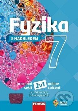Peticenemocnicesusice.cz Fyzika 7 s nadhledem pracovní sešit Image